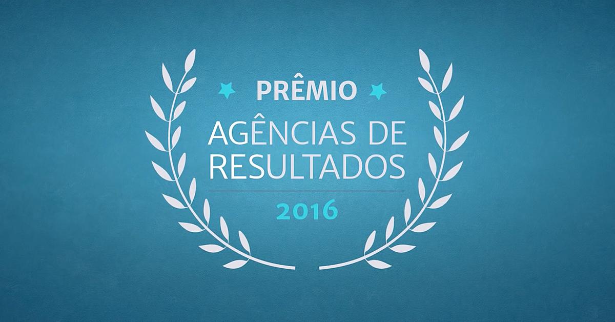 prêmio agências de resultados 2016