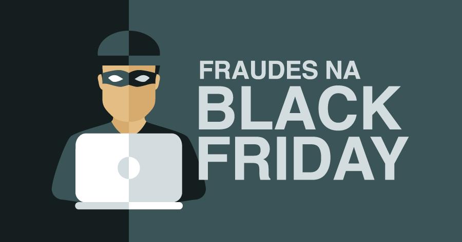 fraudes na black friday como escapar e n o entrar numa roubada. Black Bedroom Furniture Sets. Home Design Ideas